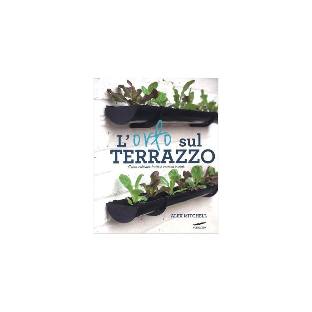orto sul terrazzo. Come coltivare frutta e verdura in città